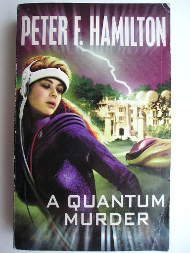 A Quantum Murder by Peter F. Hamilton