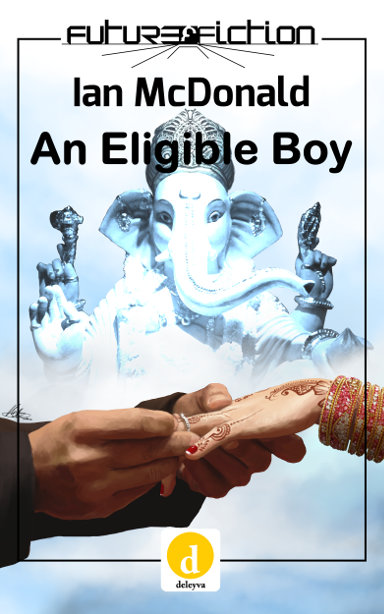 An Eligible Boy by Ian McDonald