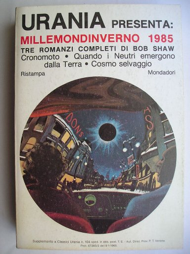 Bob Shaw Omnibus including The Two-Timers, Ship of Strangers and A Wreath of Stars (Italian edition)