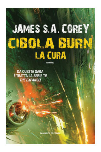 Cibola Burn by James S.A. Corey (Italian edition)