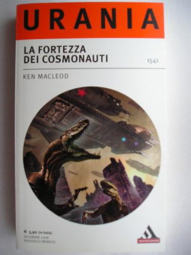 Cosmonaut Keep by Ken MacLeod (Italian edition)
