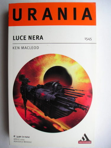 Dark Light by Ken MacLeod (Italian edition)