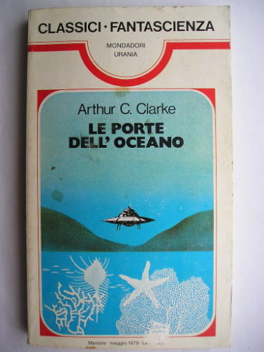 People of The Sea, also known as Dolphin Island: A Story of the People of the Sea, by Arthur C. Clarke (Italian edition)