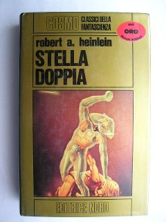 Double Star by Robert A. Heinlein (Italian edition)