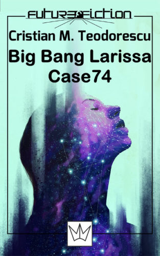Big Bang Larissa and Case 74 by Cristian M. Teodorescu