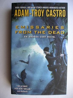 Emissaries From The Dead by Adam-Troy Castro