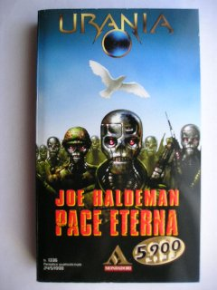 Forever Peace by Joe Haldeman (Italian edition)