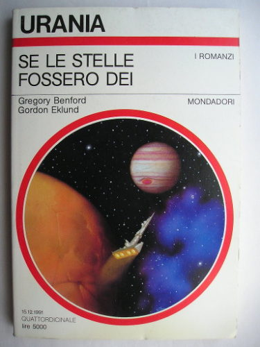 If the Stars Are Gods by Gregory Benford and Gordon Eklund (Italian edition)