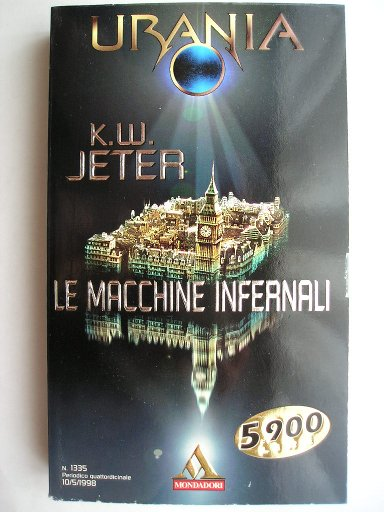 Infernal Devices by K.W. Jeter (Italian edition)