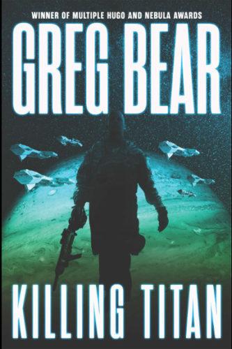 Killing Titan by Greg Bear