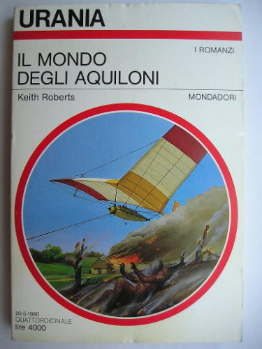 Kiteworld by Keith Roberts (Italian edition)