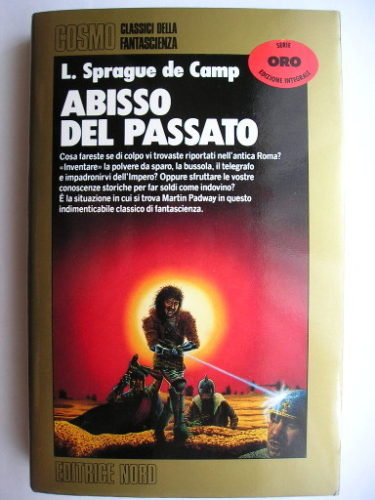 Lest Darkness Fall by L. Sprague de Camp (Italian edition)