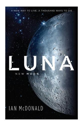 Luna: New Moon by Ian McDonald