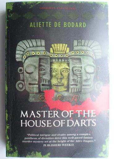 Master of the House of Darts by Aliette de Bodard