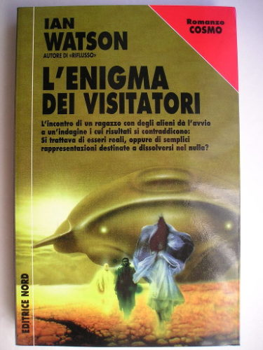 Miracle Visitors by Ian Watson (Italian Edition)