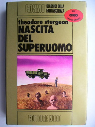 More Than Human by Theodore Sturgeon (Italian edition)