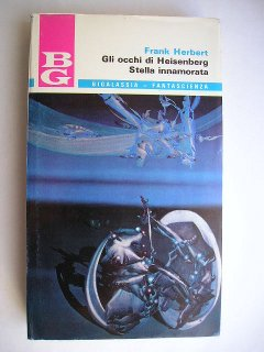 The Eyes of Heisenberg and Whipping Star (Italian edition) by Frank Herbert