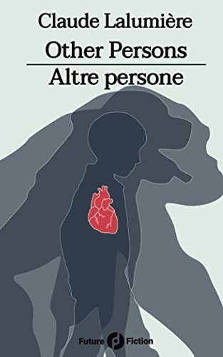 Other Persons - Altre persone by Claude Lalumière