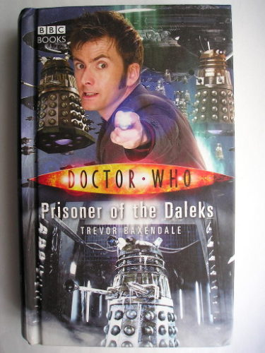 Prisoner of the Daleks by Trevor Baxendale