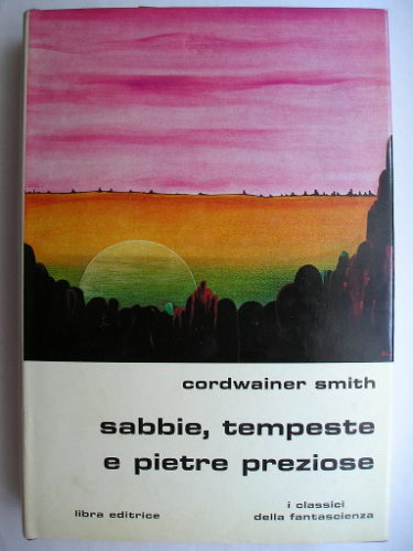 Quest of the Three Worlds by Cordwainer Smith (Italian edition)
