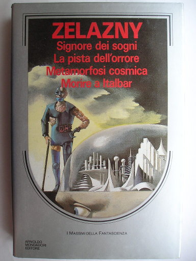 Italian omnibus containing The Dream Master, Damnation Alley, Isle of the Dead and To Die in Italbar by Roger Zelazny