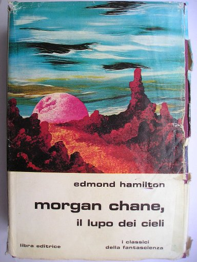The Starwolf trilogy by Edmond Moore Hamilton (Italian edition)