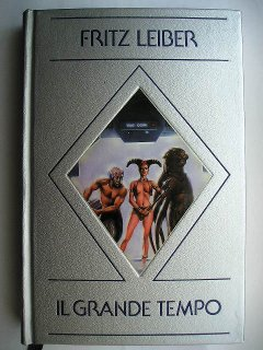 The Big Time by Fritz Leiber (Italian edition)
