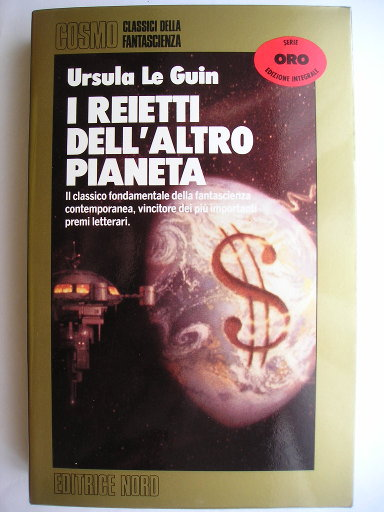 The Dispossessed: An Ambiguous Utopia by Ursula Le Guin (Italian edition)
