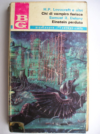 The Einstein Intersection by Samuel R. Delany and The Dark of the Soul (Italian edition)