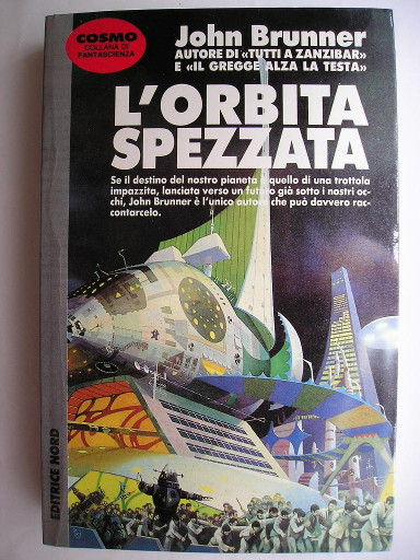 The Jagged Orbit by John Brunner (Italian edition)