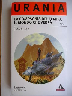 The Life of the World to Come by Kage Baker (Italian edition)