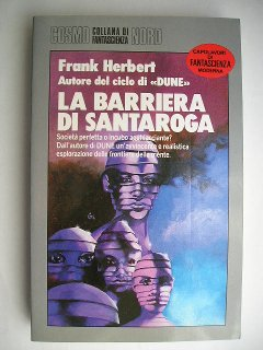 The Santaroga Barrier by Frank Herbert (Italian edition)