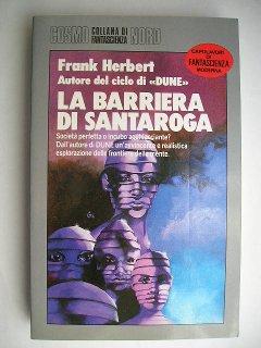 The Santaroga Barrier by Frank Herbert (Italian edition)