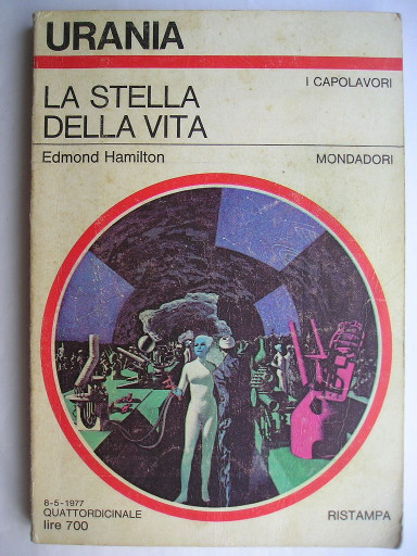 The Star of Life by Edmond Moore Hamilton (Italian edition)