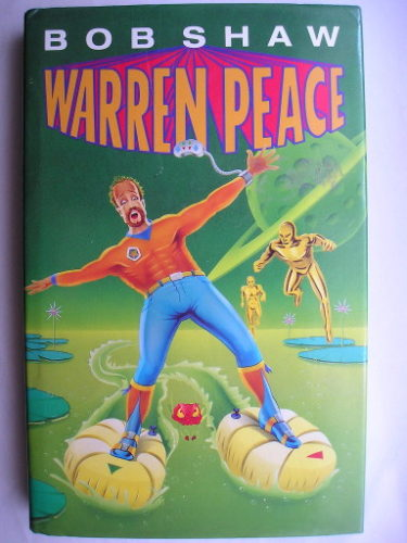 Warren Peace by Bob Shaw
