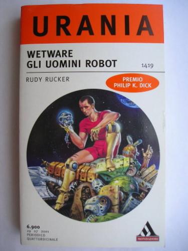 Wetware by Rudy Rucker (Italian edition)
