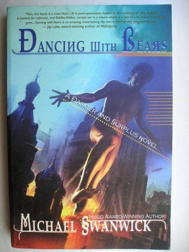 Dancing with Bears by Michael Swanwick