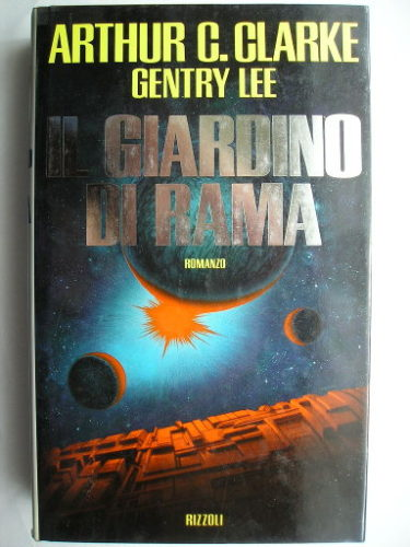 The Garden of Rama by Arthur C. Clarke and Gentry Lee (Italian edition)