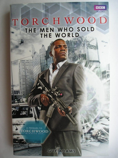The Men Who Sold The World by Guy Adams