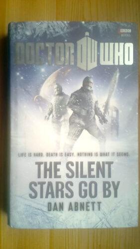 The Silent Stars Go By by Dan Abnett